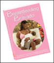Bravado! Designs-Breastfeeding with Bravado DVD